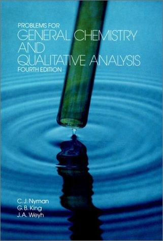 Download Problems for general chemistry and qualitative analysis