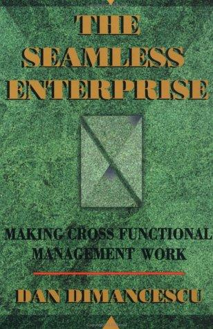The Seamless Enterprise