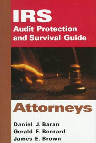 IRS audit protection and survival guide.