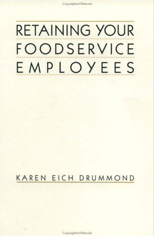 Retaining Your Foodservice Employees