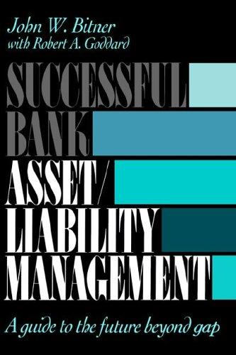 Image for Successful Bank Asset/Liability Management: A Guide to the Future Beyond Gap