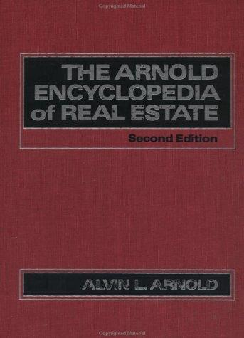 Download The Arnold encyclopedia of real estate