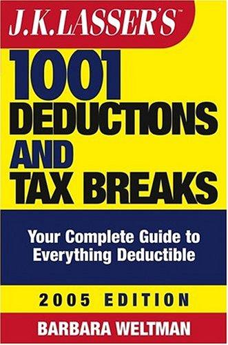 Download J.K. Lasser's 1001 Deductions and Tax Breaks