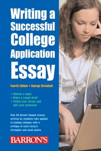 Download Writing a Successful College Application Essay