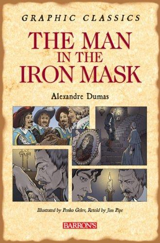 The Man in the Iron Mask (Graphic Classics)