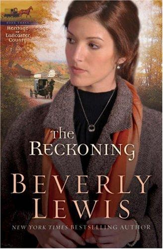 Download The Reckoning (The Heritage of Lancaster County #3)