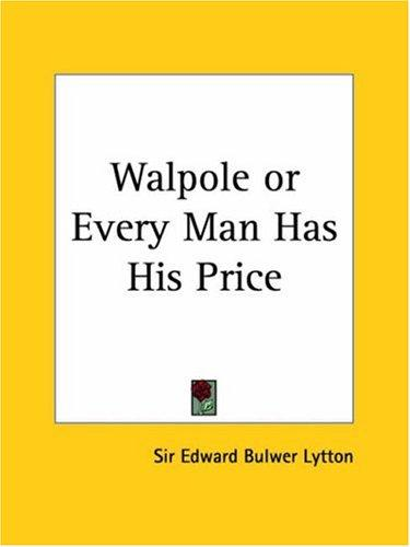 Download Walpole or Every Man Has His Price