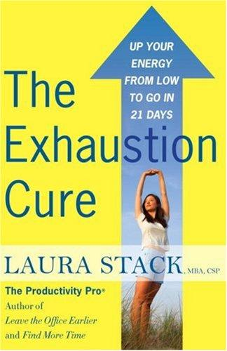 The Exhaustion Cure