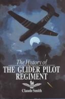 The history of the Glider Pilot Regiment
