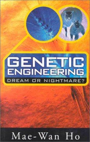 Download Genetic Engineering Dream or Nightmare?