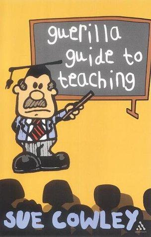 Download The Guerilla Guide to Teaching