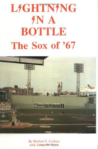 Image for Lightning in a Bottle: The Sox of '67
