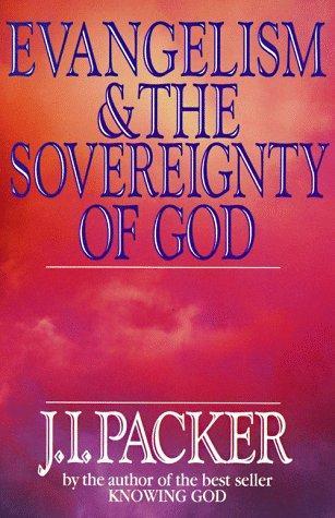 Download Evangelism & the Sovereignty of God