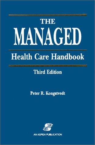 Download Managed Health Care Handbook