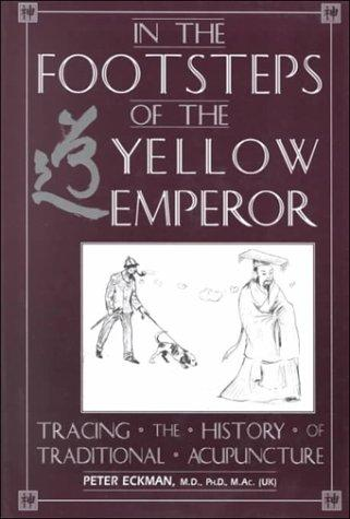 Download In the Footsteps of the Yellow Emperor