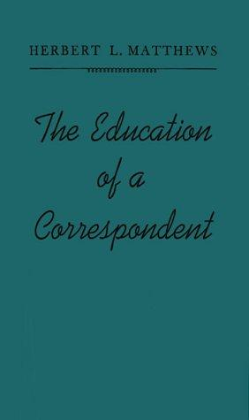 Download The education of a correspondent