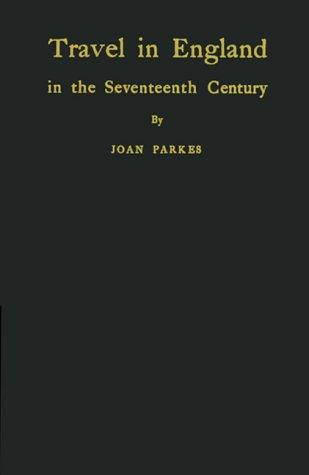 Download Travel in England in the seventeenth century.