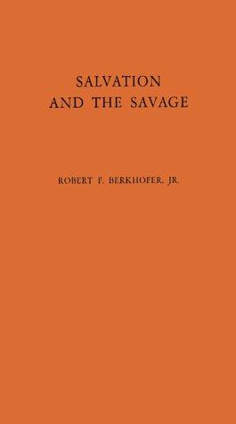 Download Salvation and the savage
