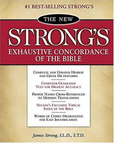 Download The new Strong's exhaustive concordance of the Bible