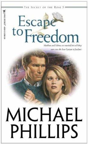 Download Escape to Freedom (Secret of the Rose #3)