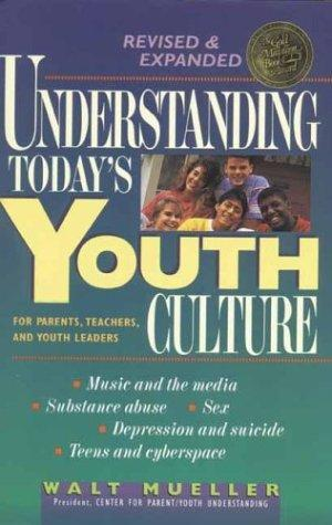 Download Understanding today's youth culture