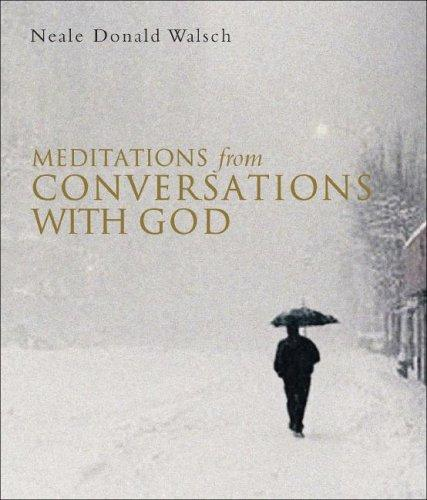 Download Meditations from Conversations With God