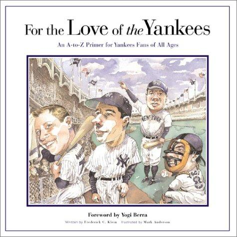 For the Love of the Yankees
