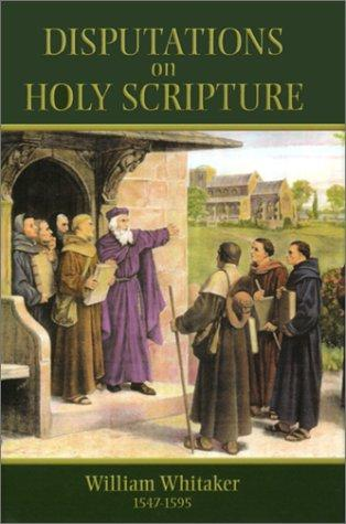 Download A disputation on Holy Scripture