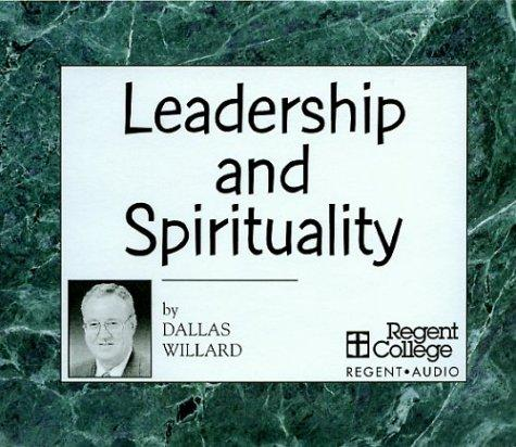 Leadership and Spirituality (Open Library)