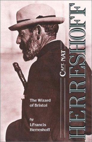 Download Capt. Nat Herreshoff: The Wizard of Bristol