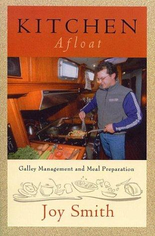 Image for Kitchen Afloat: Galley Management and Meal Preparation