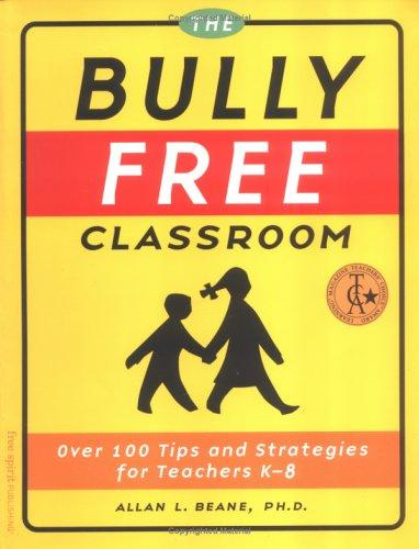 Download The bully free classroom