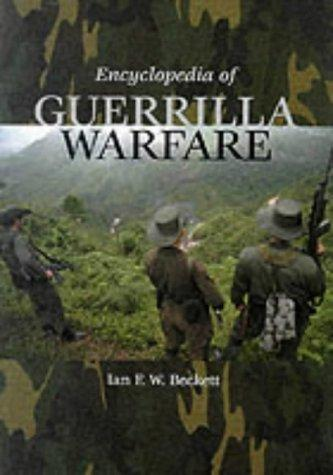 Download Encyclopedia of Guerrilla Warfare