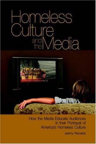 Download Homeless Culture and the Media