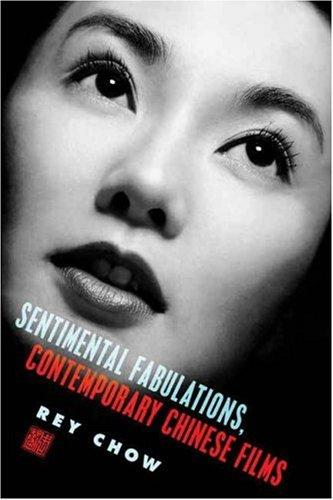 Download Sentimental Fabulations, Contemporary Chinese Films
