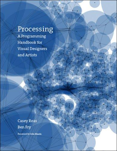 Image for Processing: A Programming Handbook for Visual Designers and Artists