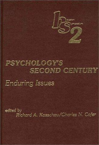 Download Psychology's Second Century: Enduring Issues
