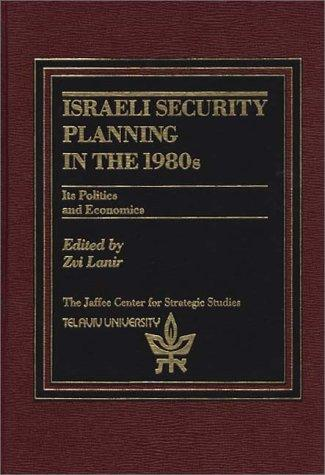 Download Israeli Security Planning in the 1980s