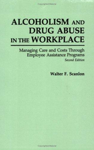 Download Alcoholism and drug abuse in the workplace