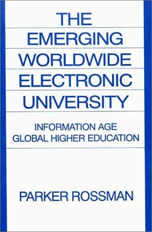 Download The Emerging Worldwide Electronic University