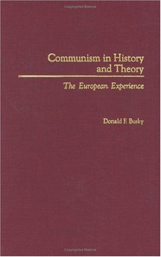 Download Communism in History and Theory