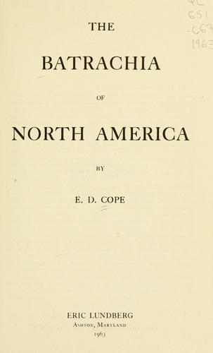Download The Batrachia of North America