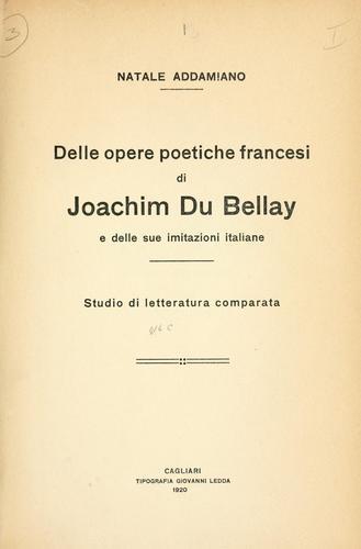Download Delle opere poetiche francesi di Joachim Du Bellay e delle sue imitazioni italiane