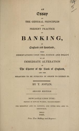 Download An essay on the general principles and present practice of banking in England and Scotland