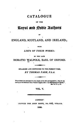 A catalogue of the royal and noble authors of England, Scotland, and Ireland