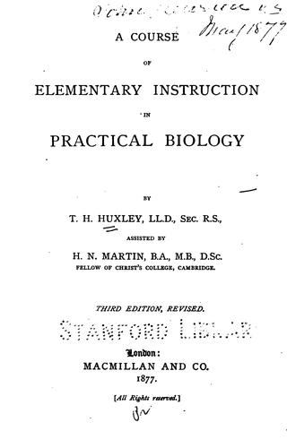 Download A course of practical instruction in elementary biology