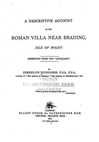 A descriptive account of the Roman villa near Brading, Isle of Wight