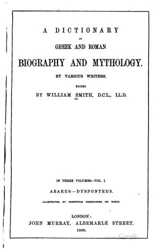 Download A dictionary of Greek and Roman biography and mythology.