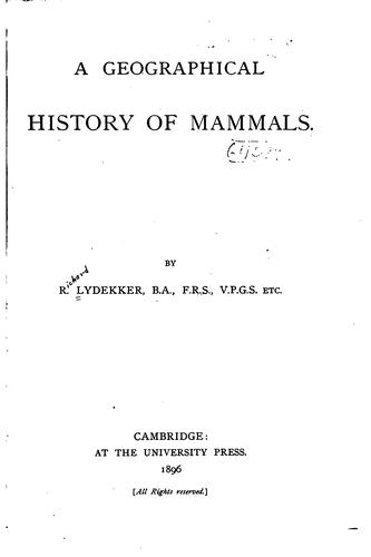 A geographical history of mammals.