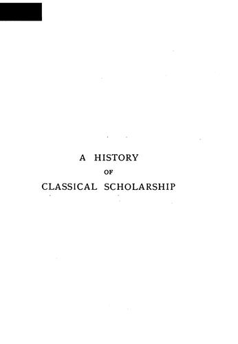 A history of classical scholarship.